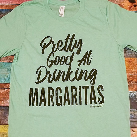 Pretty Good at Drinking Margaritas Tee