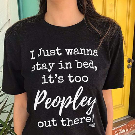 It's Too Peopley Tee