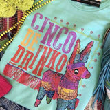 Cinco De Drinko Tee in Mint