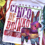 Cinco De Drinko Tee in White