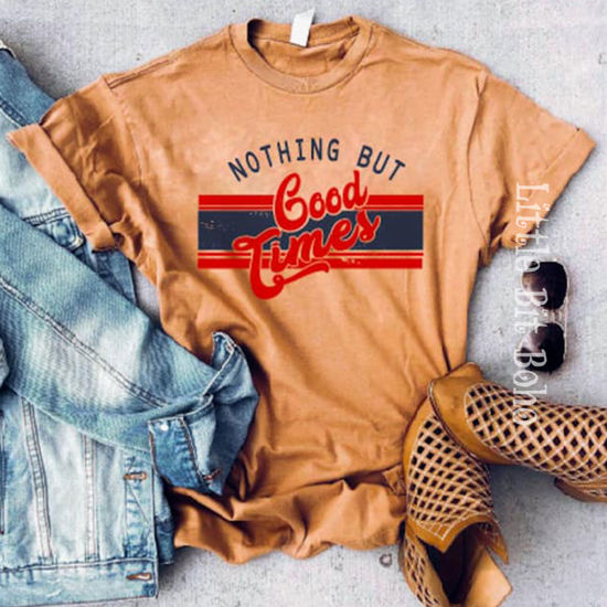 Nothing but Good Times Vintage Wash Tee